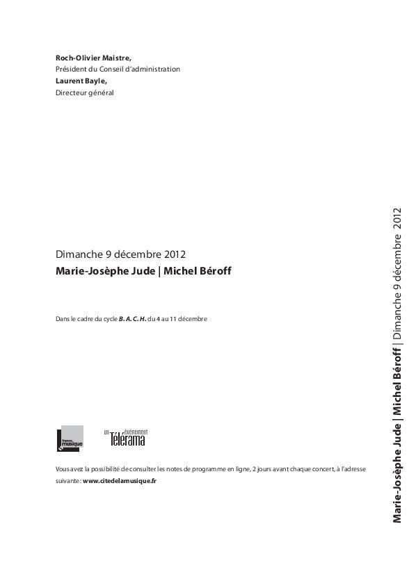 B.A.C.H. : Marie-Josèphe Jude - Michel Béroff : dimanche 9 décembre 2012 | Southon, Nicolas. Auteur