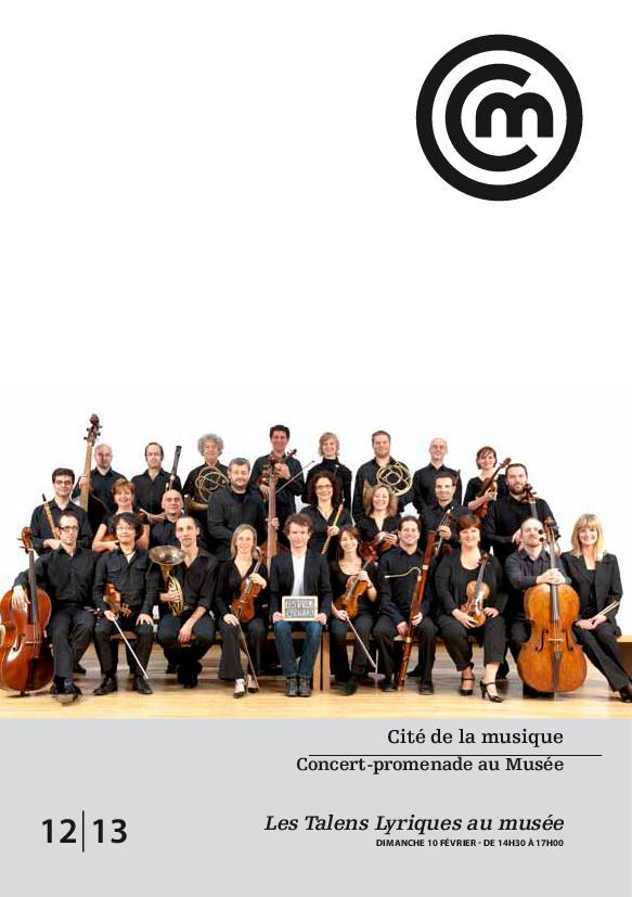 Concert-promenade au Musée : les Talens Lyriques au musée : dimanche 10 février 2013 | Battault, Jean-Claude. Auteur