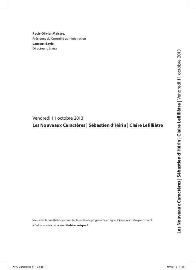 Fleuves : Les Nouveaux caractères. Sébastien d'Hérin, direction. Claire Lefilliâtre, soprano : vendredi 11 octobre 2013   Morrier, Denis. Auteur