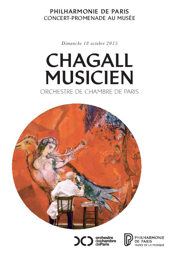Week-end Chagall et la musique. Chagall Musicien. Orchestre de chambre de Paris. |