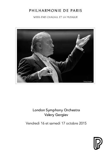 Week-end Chagall et la musique. London Symphony Orchestra, Valery Gergiev |