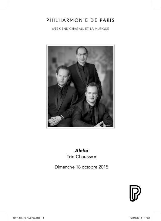 Week-end Chagall et la musique. Aleko, Trio Chausson |