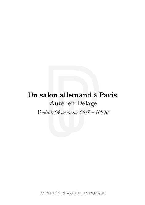 Week-end Orchestres en fête : Orgue. Un salon allemand à Paris. Aurélien Delage : vendredi 24 novembre 2017 | Rouard, Isabelle. Auteur
