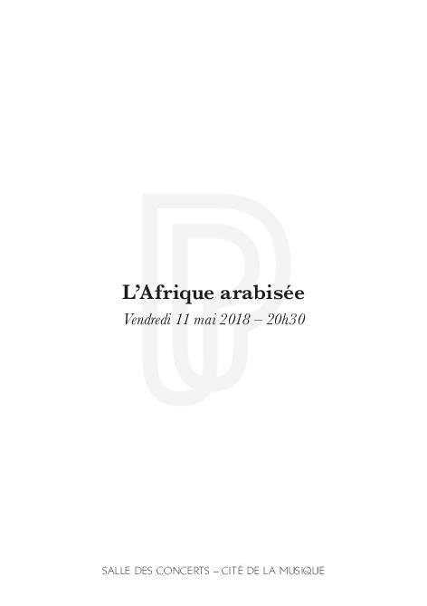 Week-end Musiques arabes (2). L'Afrique arabisée : vendredi 11 mai 2018 | Nicol, Edith. Auteur