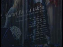 Marseille sur scène, la scène marseillaise, tradition, innovations   Vincent Scotto